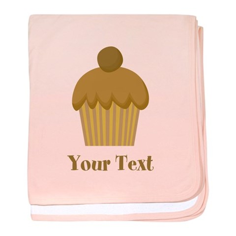 Chocolate Cupcake with Custom Text  Food baby blanket by CafePress