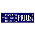 Wish You'd Bought a Prius bumper sticker
