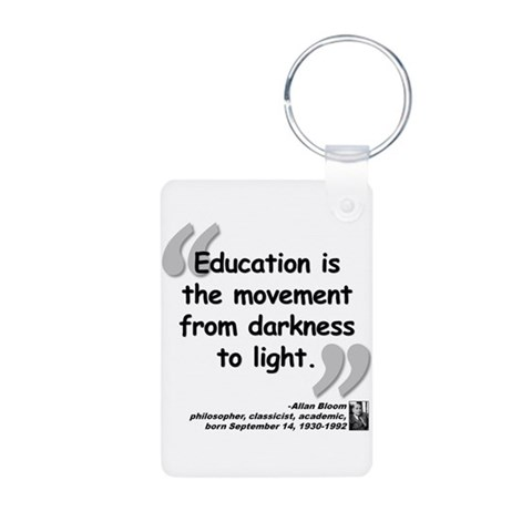 Bloom Education Quote  Quotes Aluminum Photo Keychain by CafePress