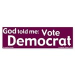 God: Vote Democrat Bumper Sticker
