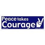Peace Takes Courage Bumper Sticker