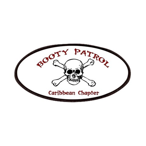 Booty Patrol  Skull Patches by CafePress