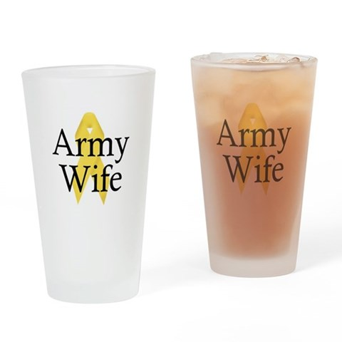 Army Wife Ribbon  Military Drinking Glass by CafePress