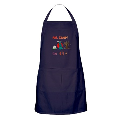 AW, CRAP I'M 43? Gifts  Over the hill Apron dark by CafePress