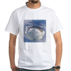 There's No Place on Earth... White T-Shirt