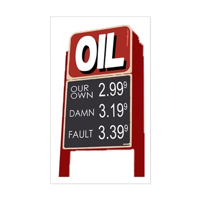 Oil: Our Own Damn Fault bumper sticker