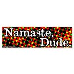 Namaste Dude Bumper Sticker