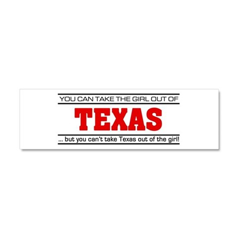 'Girl From Texas'  I love Car Magnet 10 x 3 by CafePress