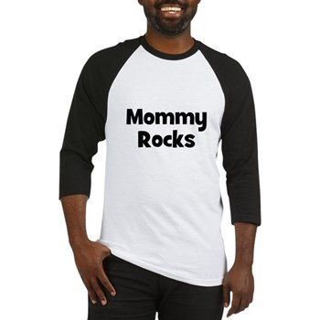 Mommy Rocks Baseball Jersey