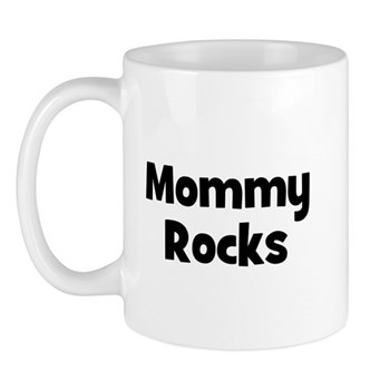 Mommy Rocks Mug