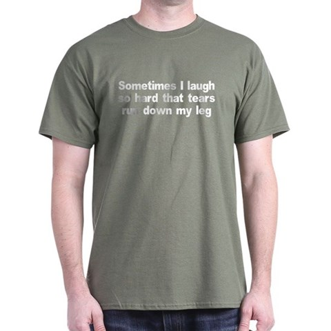 Product Image of Sometimes When I Laugh Tears Dark T-Shirt