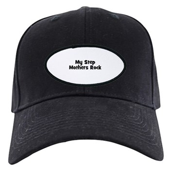 My Step Mothers Rock Black Cap