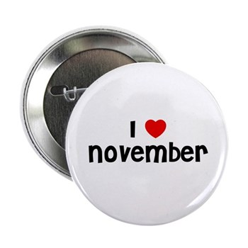 I Love  November Button
