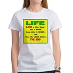 LIFE LIKE A MOVIE Women's T-Shirt