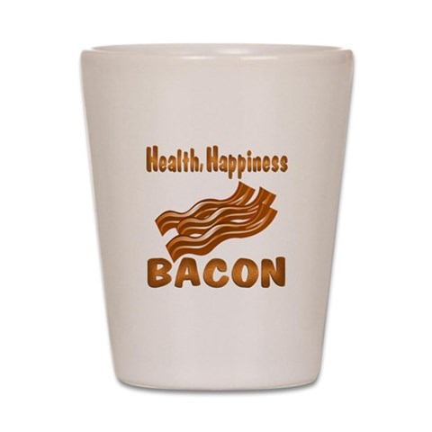 Bacon Happiness  Humor Shot Glass by CafePress