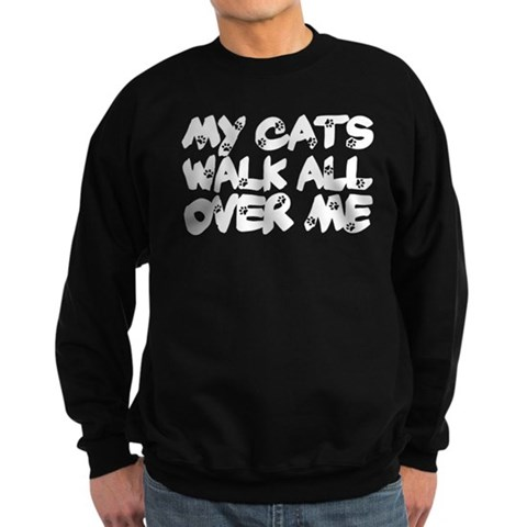 'Walk All Over Me'  Funny Sweatshirt dark by CafePress