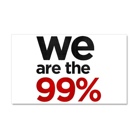 We are the 99 percent  Occupation Car Magnet 20 x 12 by CafePress