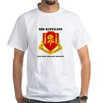 3rd Bn - 29th FAR with Text White T-Shirt