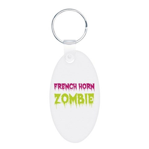 French Horn Zombie  Music Aluminum Oval Keychain by CafePress