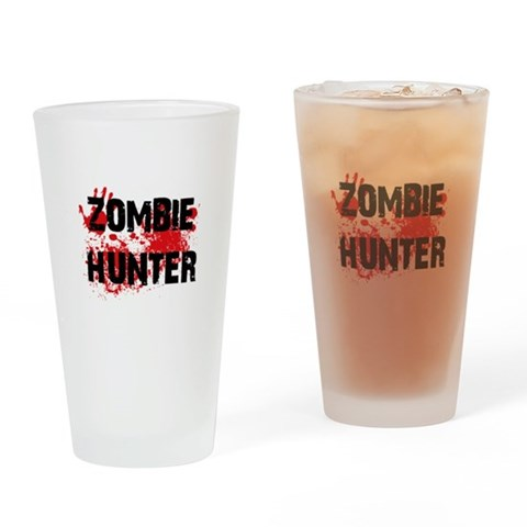 Zombie Hunter  Funny Drinking Glass by CafePress