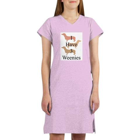 I Have 3 Weenies Women's Light Pajamas Funny Women's Nightshirt by CafePress