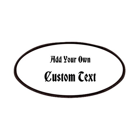 Black Custom Text  Black Patches by CafePress