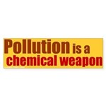Pollution is a Chemical Weapon Sticker