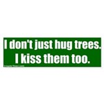 Hug and Kiss Trees Bumper Sticker