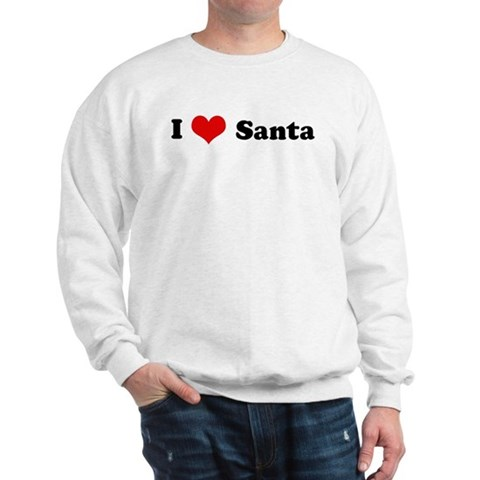 I Love Santa Love Sweatshirt by CafePress