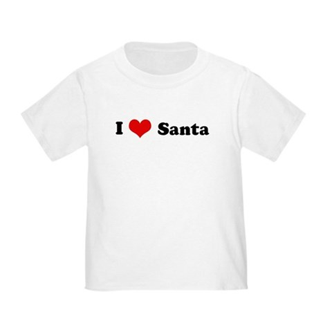 I Love Santa Love Toddler T-Shirt by CafePress
