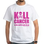 Kill Cancer & The Cell It Rode In On T-Shirt
