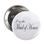 I'm the Maid of Honor