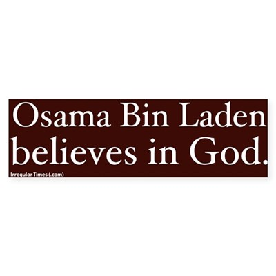 Bin Laden Believes Bumper Sticker