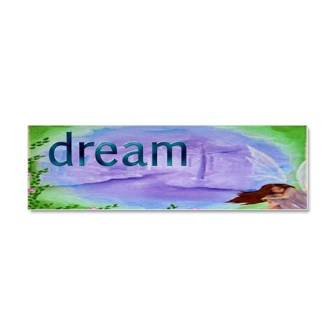 Dream Fairy  Family Car Magnet 10 x 3 by CafePress