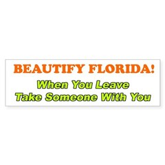 Beautify Florida Bumper Sticker