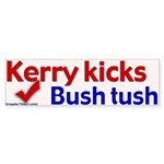 Kerry Kicks Bush Tush Bumper Sticker