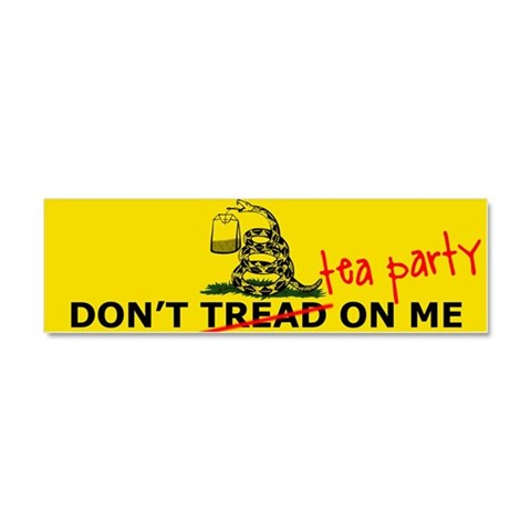 Don't Tea Party On Me  Tea party Car Magnet 10 x 3 by CafePress