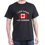 I can drink for Canada T-Shirt