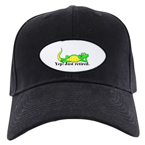 'Just Retired.:-'  Funny Black Cap by CafePress