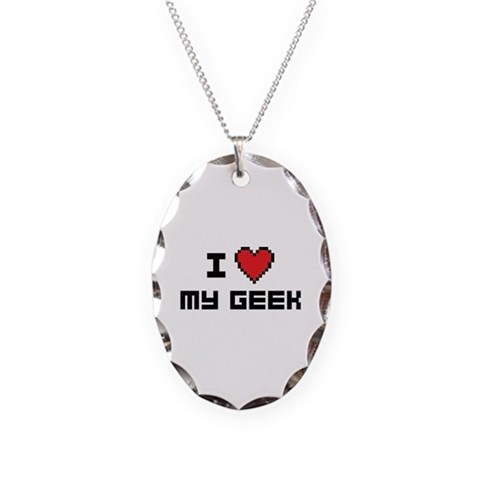 I Love My Geek  Funny Necklace Oval Charm by CafePress