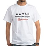 What Would Mike Brady Do? White T-Shirt