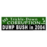 Trickle-Down Corruption Bumper Sticker