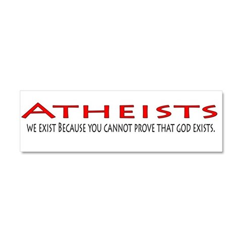 Atheist   Car Magnet 10 x 3 by CafePress