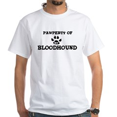 Pawperty: Bloodhound White T-Shirt