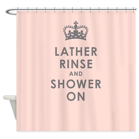 Lather Rinse Pink  Funny Shower Curtain by CafePress