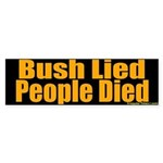 Bush Lied People Died Bumper Sticker