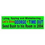 Time Out for George Bumper Sticker