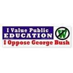Pro-Education, Anti-Bush Bumper Sticker