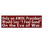 Bush: AWOL President Bumper Sticker