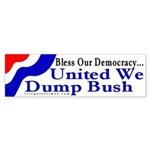 Bless Our Democracy... Bumper Sticker